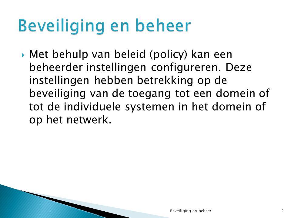 Beveiliging en beheer73  Maak een nieuwe GPO Leerkrachten aan.