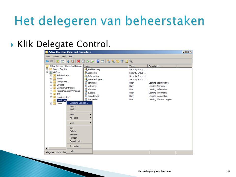  Klik Delegate Control. Beveiliging en beheer78