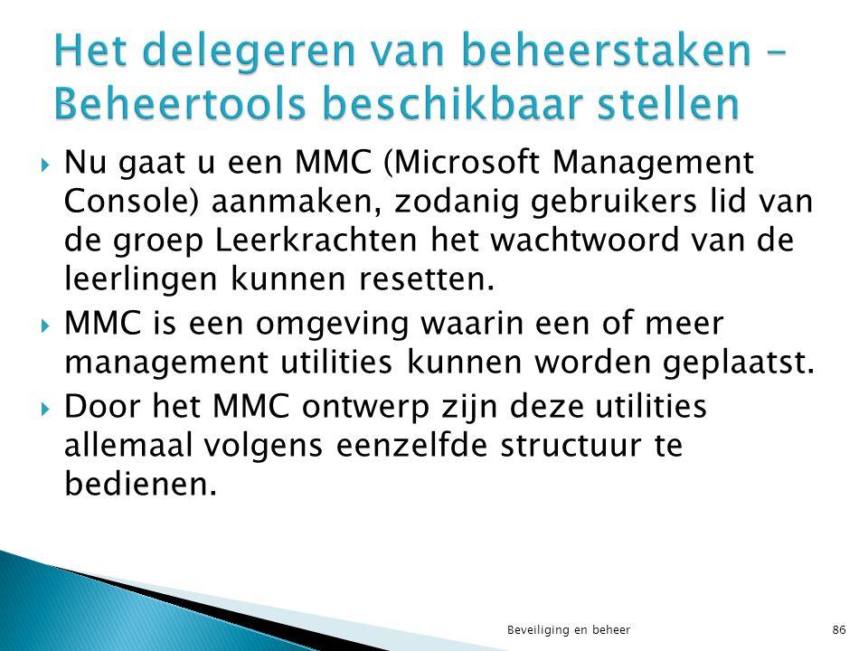  Nu gaat u een MMC (Microsoft Management Console) aanmaken, zodanig gebruikers lid van de groep Leerkrachten het wachtwoord van de leerlingen kunnen