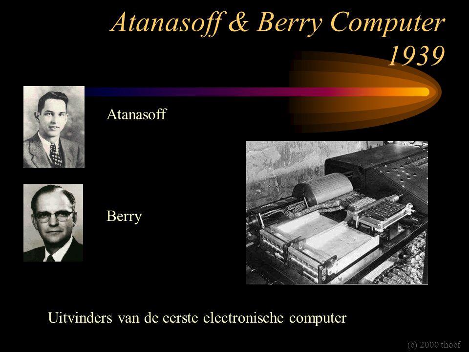 Atanasoff & Berry Computer 1939 Atanasoff Berry Uitvinders van de eerste electronische computer (c) 2000 thocf