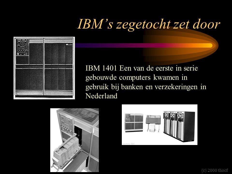 IBM's zegetocht zet door IBM 1401 Een van de eerste in serie gebouwde computers kwamen in gebruik bij banken en verzekeringen in Nederland (c) 2000 thocf