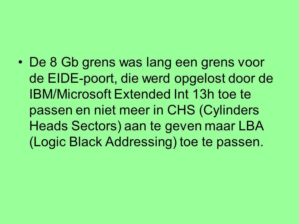 De 8 Gb grens was lang een grens voor de EIDE-poort, die werd opgelost door de IBM/Microsoft Extended Int 13h toe te passen en niet meer in CHS (Cylinders Heads Sectors) aan te geven maar LBA (Logic Black Addressing) toe te passen.