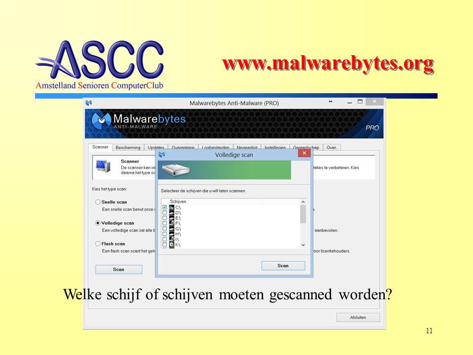 11 Welke schijf of schijven moeten gescanned worden www.malwarebytes.org