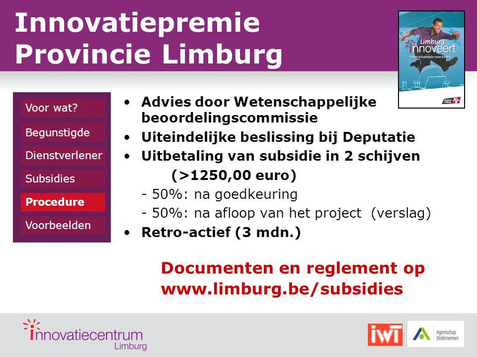 Advies door Wetenschappelijke beoordelingscommissie Uiteindelijke beslissing bij Deputatie Uitbetaling van subsidie in 2 schijven (>1250,00 euro) - 50