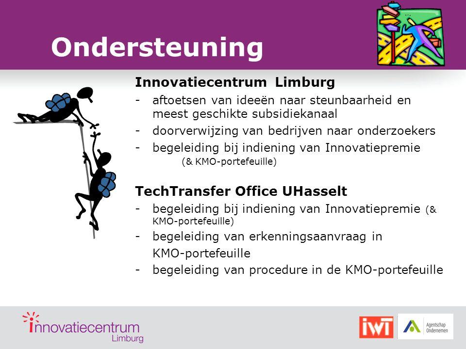Ondersteuning Innovatiecentrum Limburg -aftoetsen van ideeën naar steunbaarheid en meest geschikte subsidiekanaal -doorverwijzing van bedrijven naar o