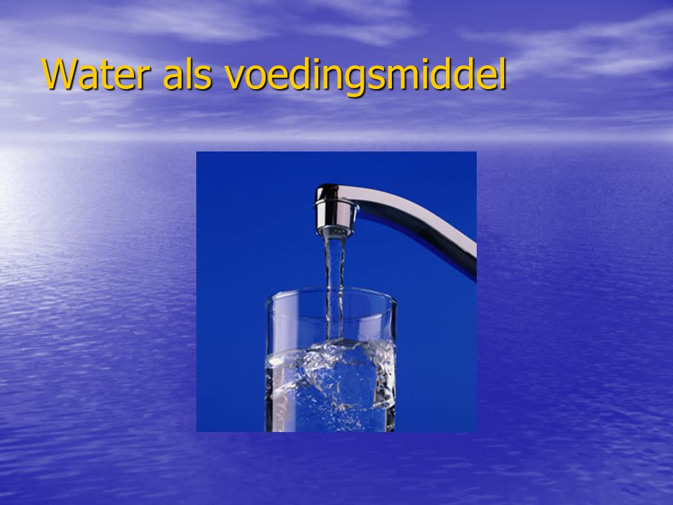 In welk voedingsmiddel komt water voor Alle voedingsmiddelen bevatten water, zelfs gedroogde voedingsmiddelen.