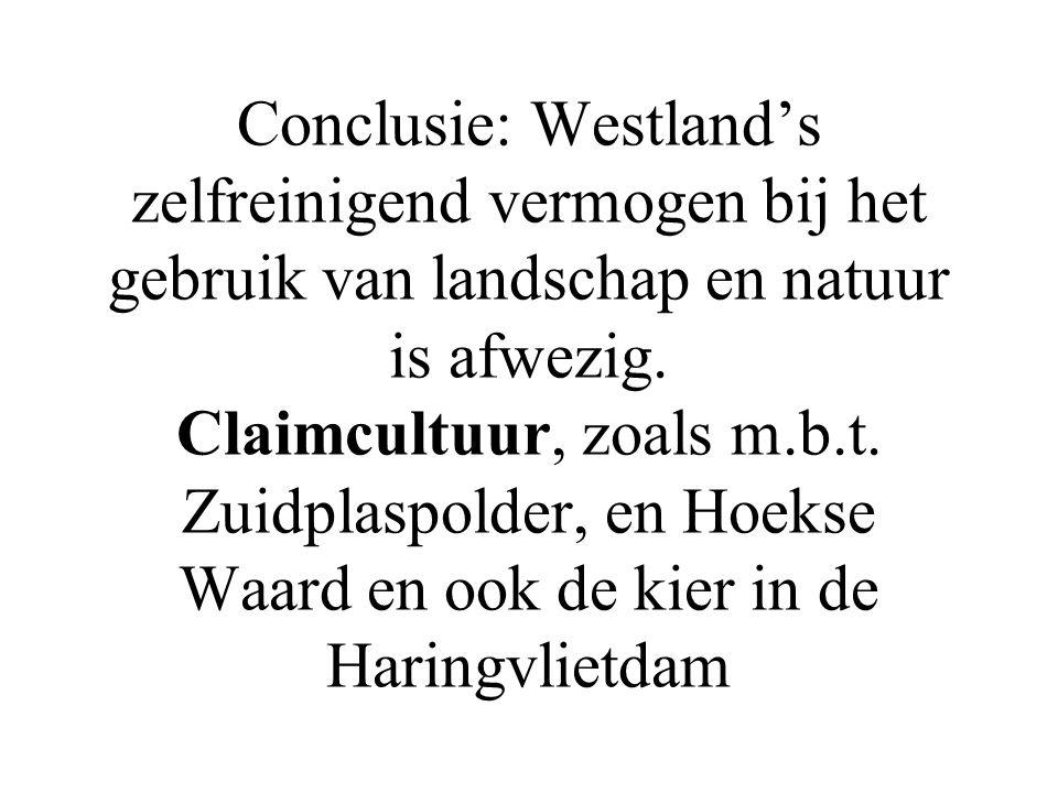 Conclusie: Westland's zelfreinigend vermogen bij het gebruik van landschap en natuur is afwezig.