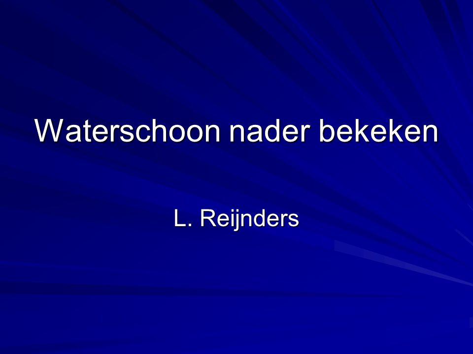Waterschoon nader bekeken L. Reijnders