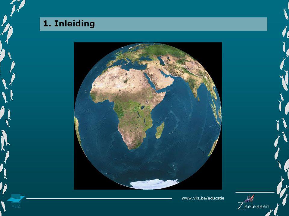 www.vliz.be/educatie 1. Inleiding