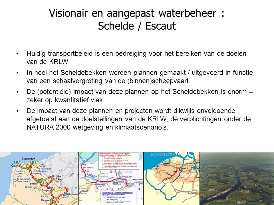 3 December 200813 Visionair en aangepast waterbeheer : Schelde / Escaut Huidig transportbeleid is een bedreiging voor het bereiken van de doelen van de KRLW In heel het Scheldebekken worden plannen gemaakt / uitgevoerd in functie van een schaalvergroting van de (binnen)scheepvaart De (potentiële) impact van deze plannen op het Scheldebekken is enorm – zeker op kwantitatief vlak De impact van deze plannen en projecten wordt dikwijls onvoldoende afgetoetst aan de doelstellingen van de KRLW, de verplichtingen onder de NATURA 2000 wetgeving en klimaatscenario's.