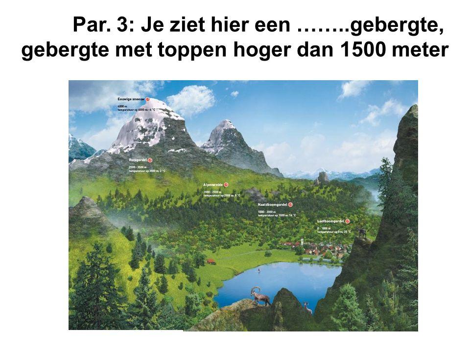 Op een berg heb je hoogtegordels.