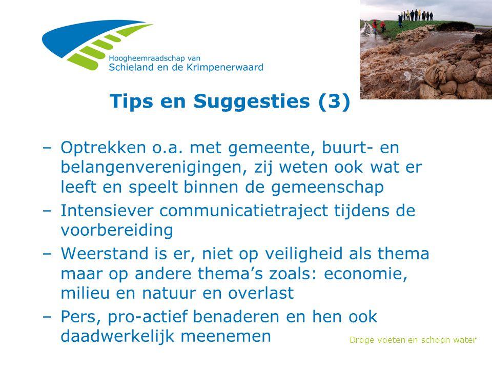 Droge voeten en schoon water Tips en Suggesties (3) –Optrekken o.a.