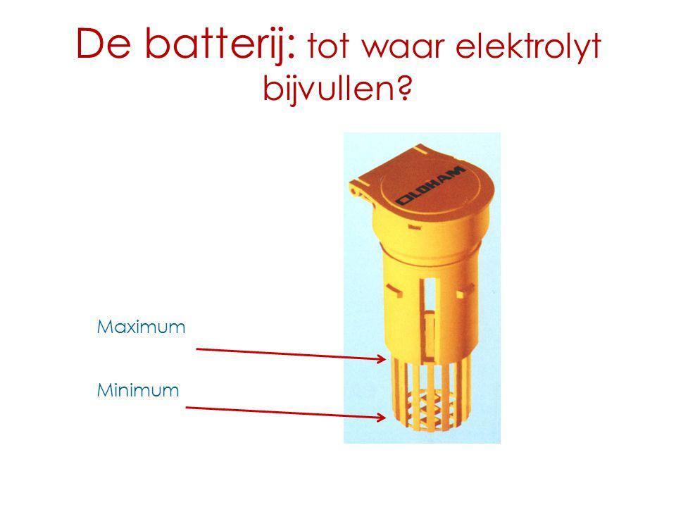 De batterij: tot waar elektrolyt bijvullen? Minimum Maximum