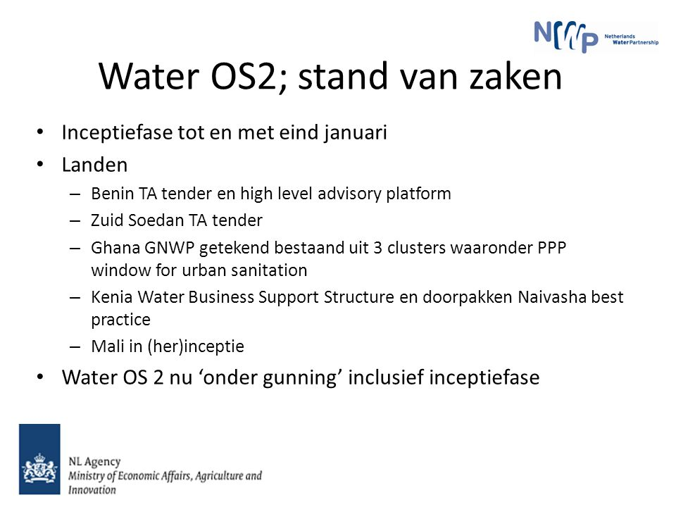 Water OS1; geleerde lessen Relatie met NL sector moet sterker (betere positionering en profilering) Lerend vermogen en kennismanagement sterker Hoe ver betrokken qua consortiumvorming.
