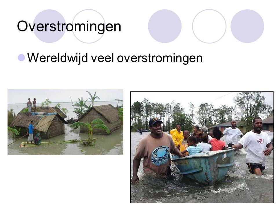 Overstromingen Wereldwijd veel overstromingen