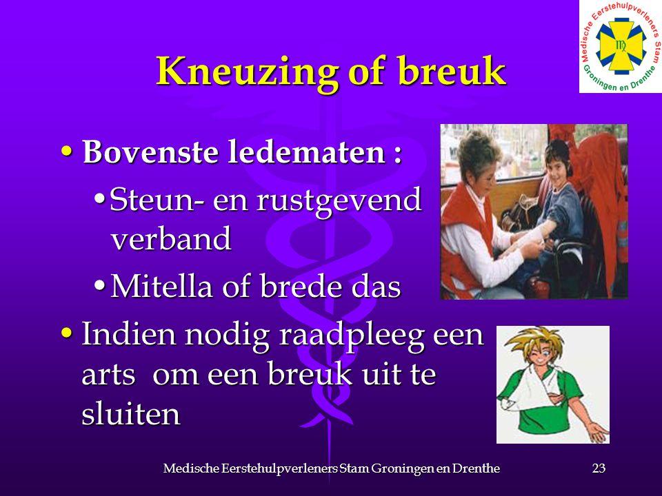 Kneuzing of breuk Bovenste ledematen : Bovenste ledematen : Steun- en rustgevend verbandSteun- en rustgevend verband Mitella of brede dasMitella of br