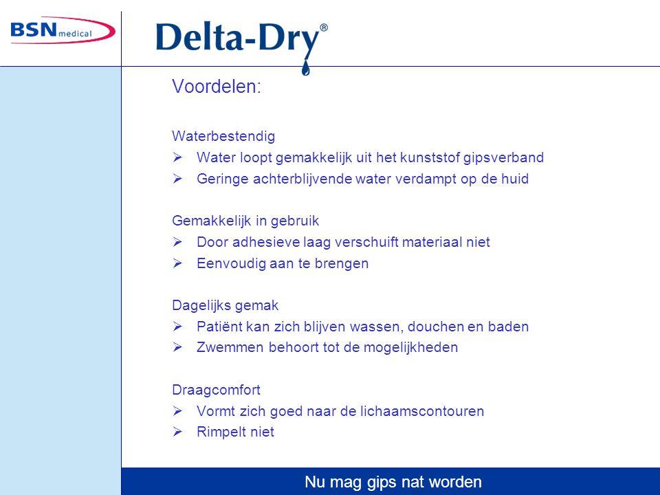 Nu mag gips nat worden Toepassingen: voor het waterbestendig polsteren van: polyester synthetisch gips glasfiber synthetisch gips semiflexibel gips Delta-Dry ® is uniek gepatenteerd polstermateriaal.
