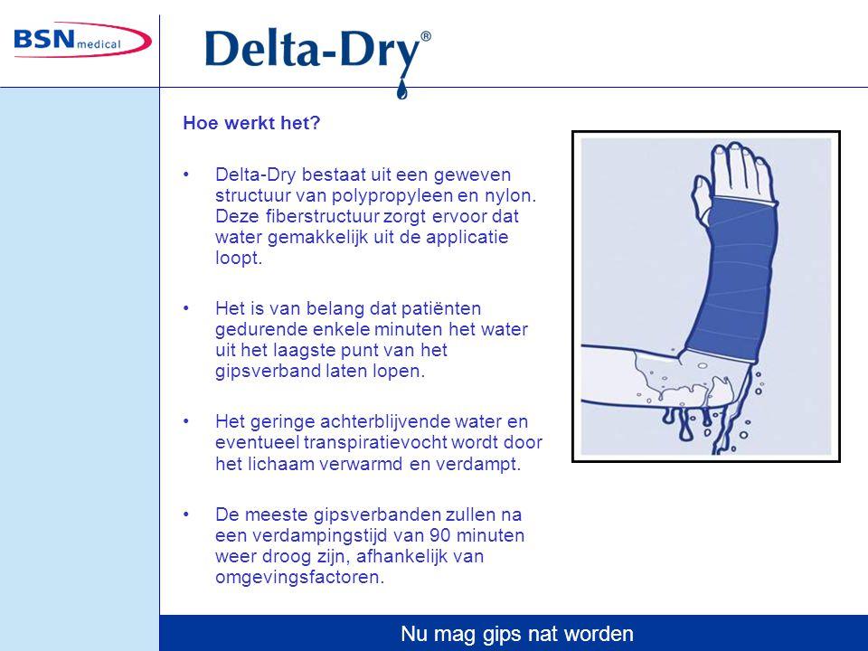 Nu mag gips nat worden Hoe werkt het? Delta-Dry bestaat uit een geweven structuur van polypropyleen en nylon. Deze fiberstructuur zorgt ervoor dat wat