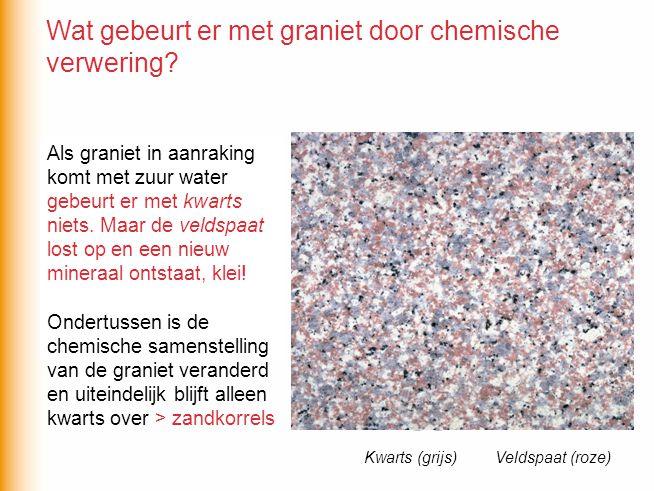 Als graniet in aanraking komt met zuur water … Als graniet in aanraking komt met zuur water gebeurt er met kwarts niets. Maar de veldspaat lost op en
