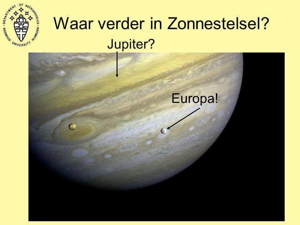 Waar verder in Zonnestelsel? Jupiter? Europa!
