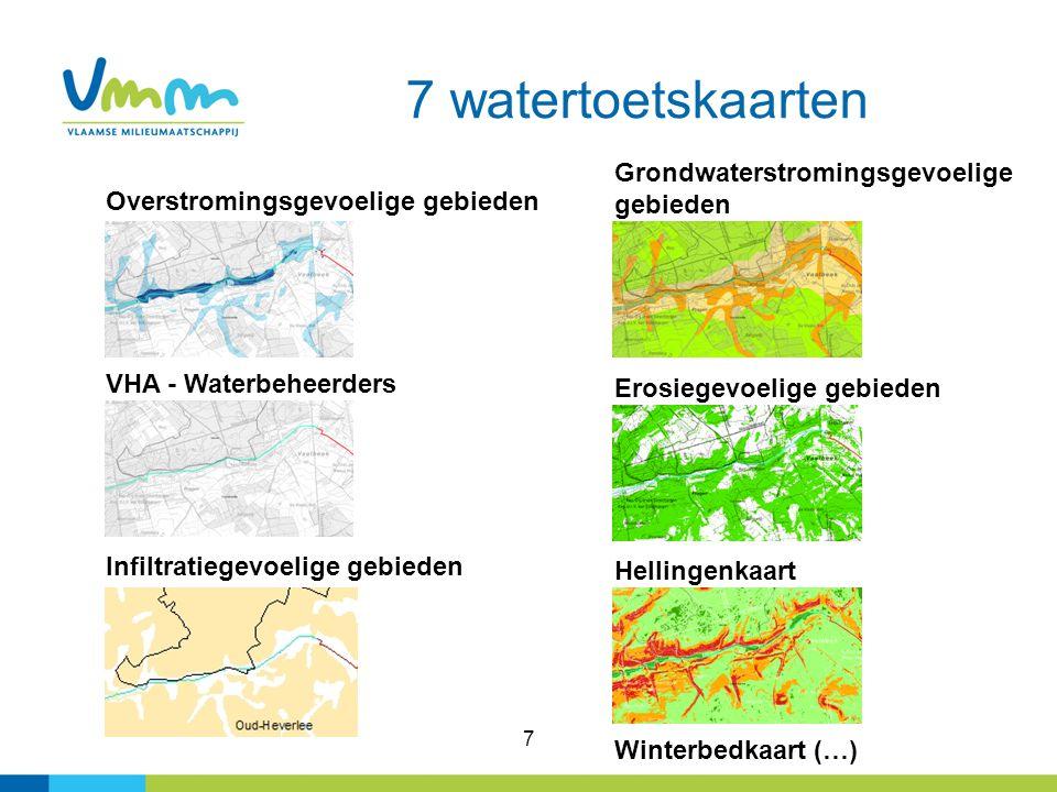 7 7 watertoetskaarten Overstromingsgevoelige gebieden VHA - Waterbeheerders Erosiegevoelige gebieden Grondwaterstromingsgevoelige gebieden Hellingenka