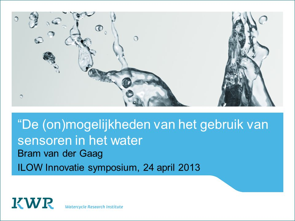 2 Watercycle Research Institute Visie Ron van der Oost, Waternet Waterketen symposium - Amsterdam, 9 april 2013