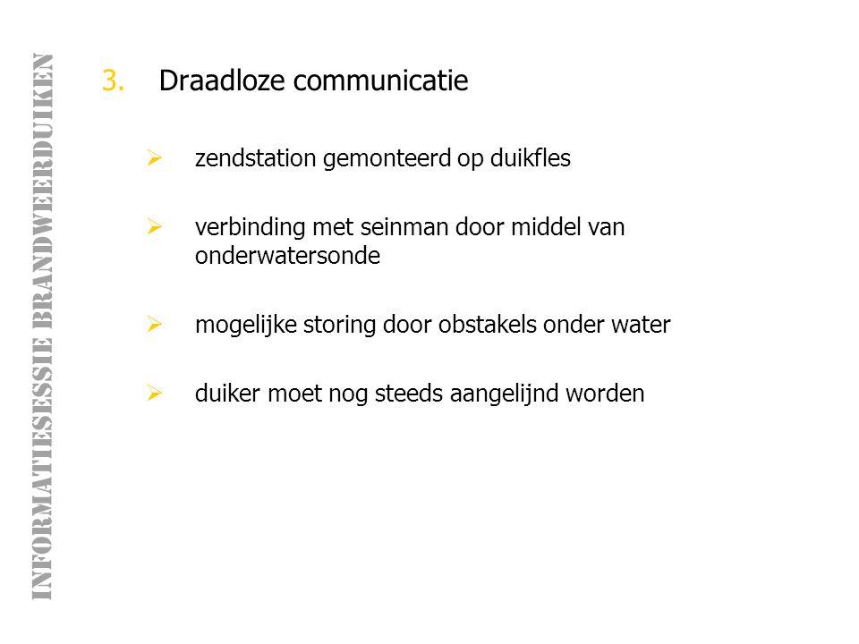 INFORMATIESESSIE BRANDWEERDUIKEN Veiligheid frequente en realistische oefeningen zijn de enige manier om de risico's bij duikinterventies binnen aanvaardbare grenzen te houden .
