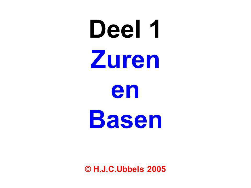 Deel 1 Zuren en Basen © H.J.C.Ubbels 2005