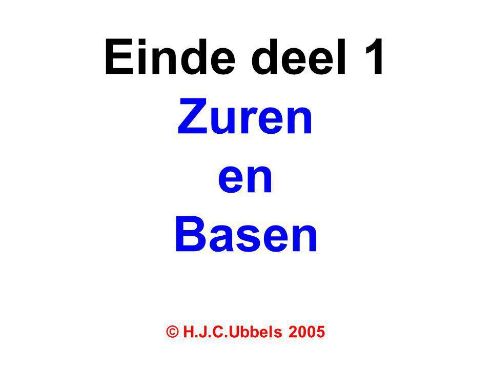 Einde deel 1 Zuren en Basen © H.J.C.Ubbels 2005