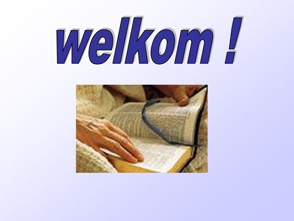 cursus Deel 1 - Oude Testament opening welkom Zingen: Lied 43 (Maleachi 4)