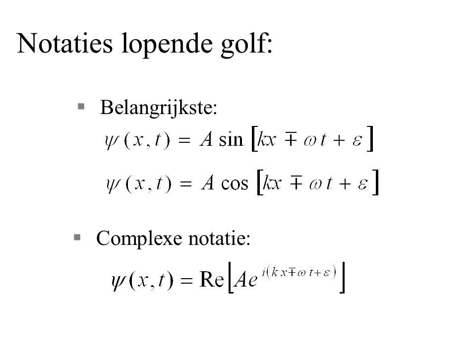 Notaties lopende golf: §Belangrijkste: §Complexe notatie: