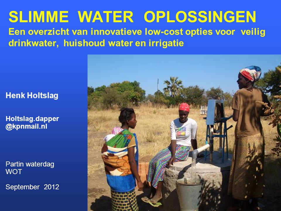 Opslag in de grond Tube recharge Made by families 500m3 / season Cost $ 10 Other options Vetiver, Spate irrigation, 3R