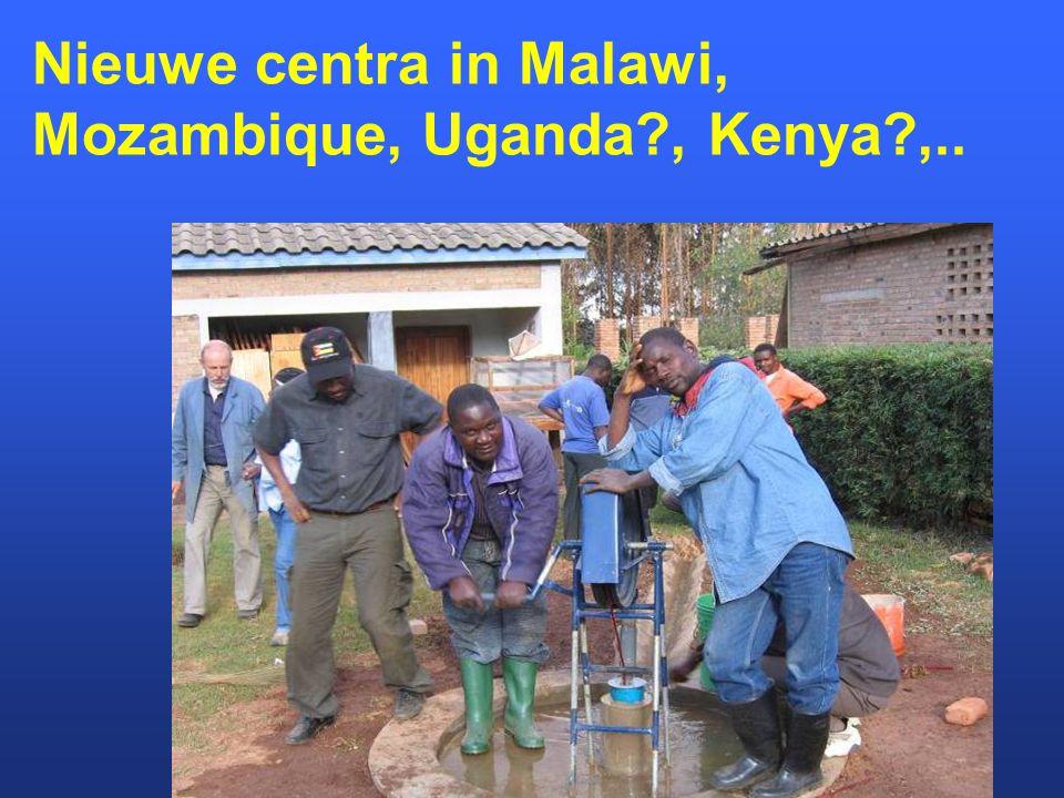 Nieuwe centra in Malawi, Mozambique, Uganda?, Kenya?,..