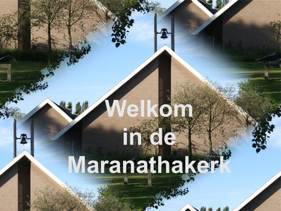 Welkom in de Maranathakerk