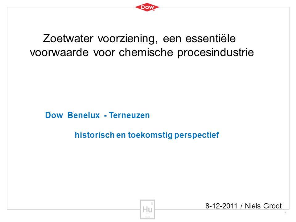 1 Zoetwater voorziening, een essentiële voorwaarde voor chemische procesindustrie Dow Benelux - Terneuzen historisch en toekomstig perspectief 8-12-20