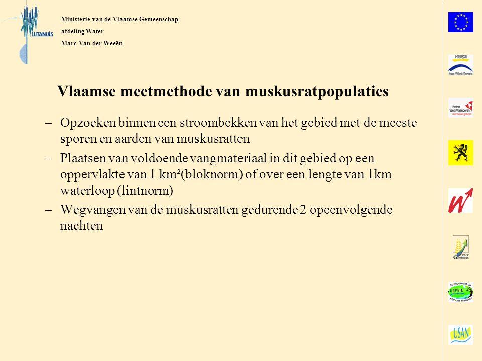 Ministerie van de Vlaamse Gemenschap afdeling Water Marc Van der Weeën Norm voor restpopulaties van muskusratten –de toestand is goed als overeenkomstig de Vlaamse meetmethode niet meer dan volgend aantal muskusratten kan worden weggevangen: 1 januari tot 31 maart: 5 muskusratten (bloknorm) 1 april tot 30 juni:10 muskusratten (bloknorm) 1 juli tot 30 september: 15 muskusratten (bloknorm) 1 oktober tot 31 december: 10 muskusratten (bloknorm)