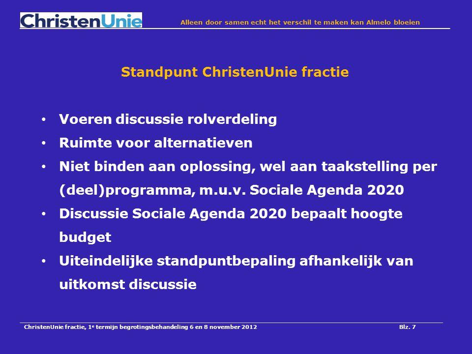 ChristenUnie fractie, 1 e termijn begrotingsbehandeling 6 en 8 november 2012Blz.
