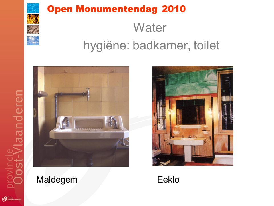 Open Monumentendag 2010 Water hygiëne: badkamer, toilet MaldegemEeklo