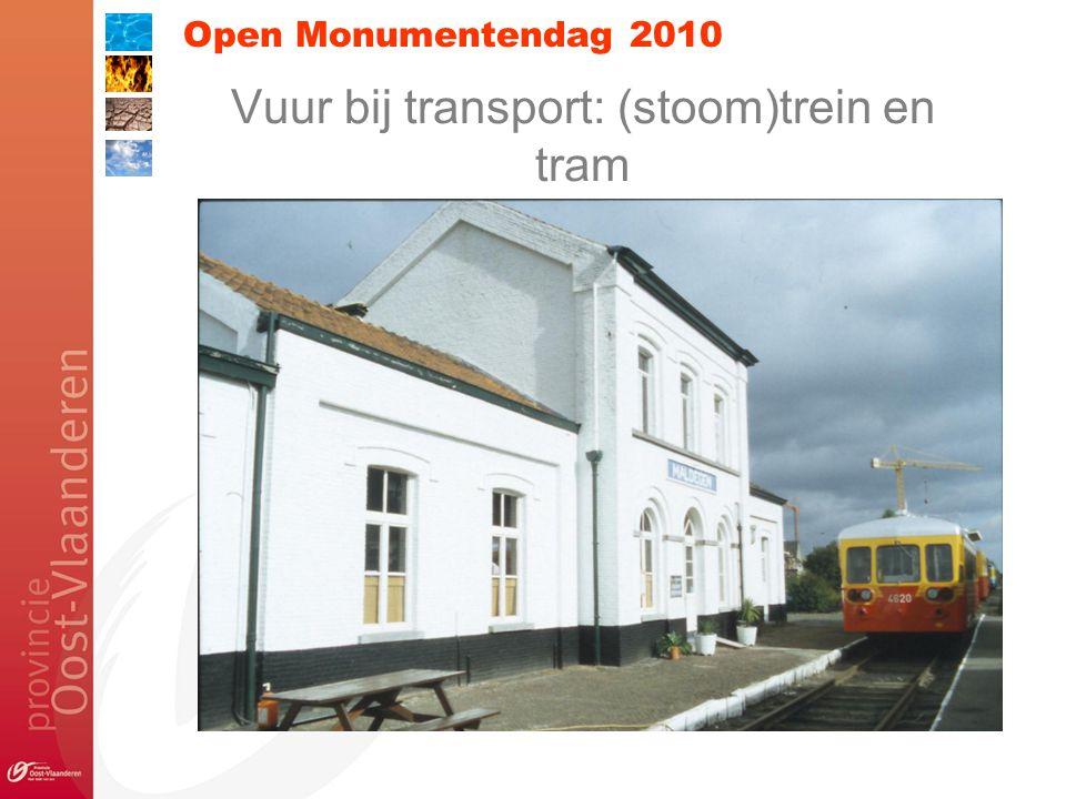 Open Monumentendag 2010 Vuur bij transport: (stoom)trein en tram