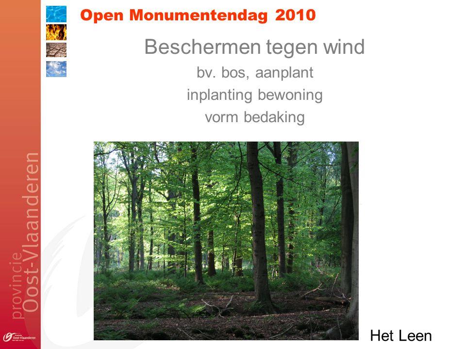 Open Monumentendag 2010 Beschermen tegen wind bv.
