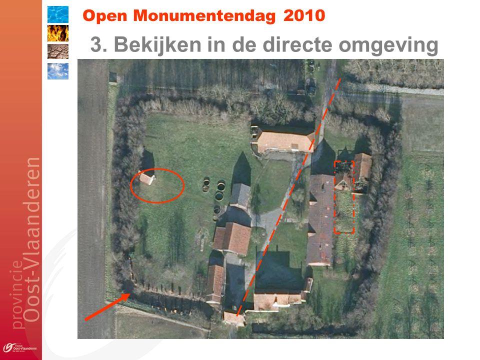 Open Monumentendag 2010 3. Bekijken in de directe omgeving