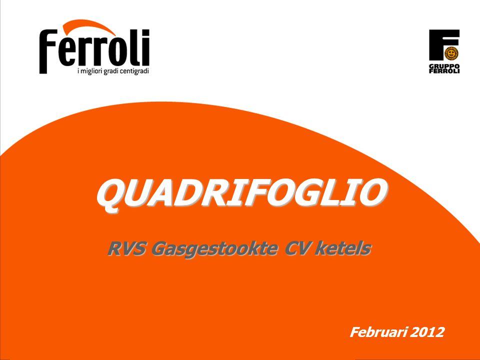 QUADRIFOGLIO RVS Gasgestookte CV ketels Februari 2012