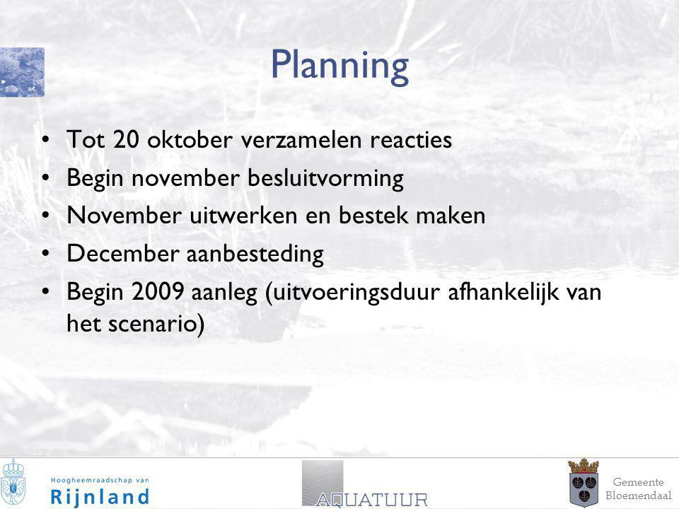 19 Planning Tot 20 oktober verzamelen reacties Begin november besluitvorming November uitwerken en bestek maken December aanbesteding Begin 2009 aanleg (uitvoeringsduur afhankelijk van het scenario) Gemeente Bloemendaal
