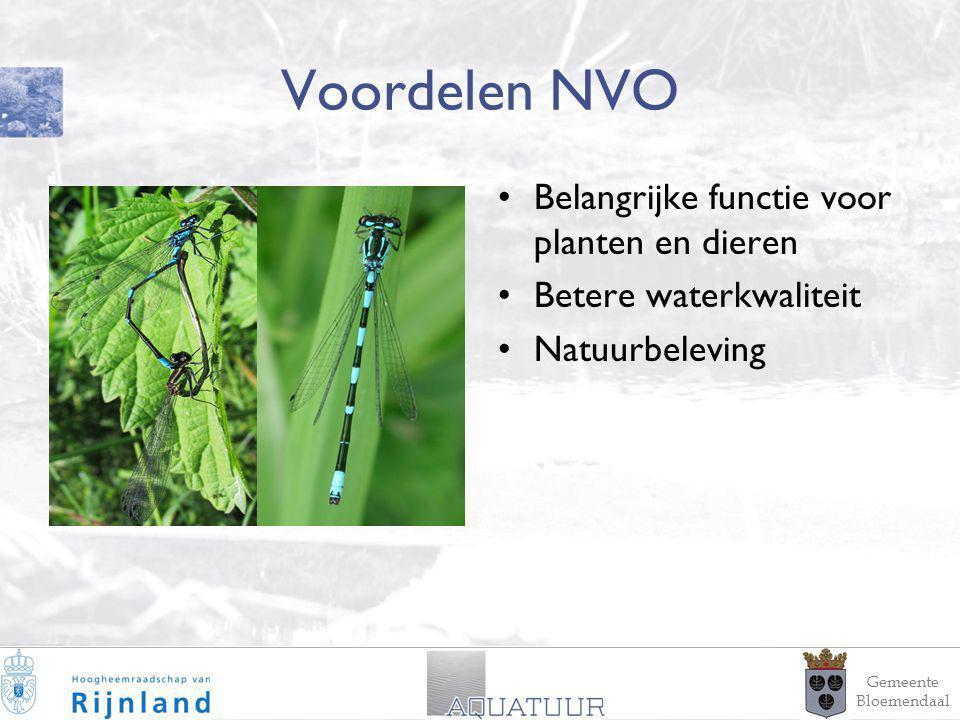 8 Voordelen NVO Belangrijke functie voor planten en dieren Betere waterkwaliteit Natuurbeleving Gemeente Bloemendaal