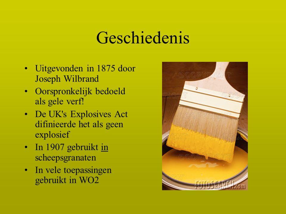 Geschiedenis Uitgevonden in 1875 door Joseph Wilbrand Oorspronkelijk bedoeld als gele verf! De UK's Explosives Act difinieerde het als geen explosief