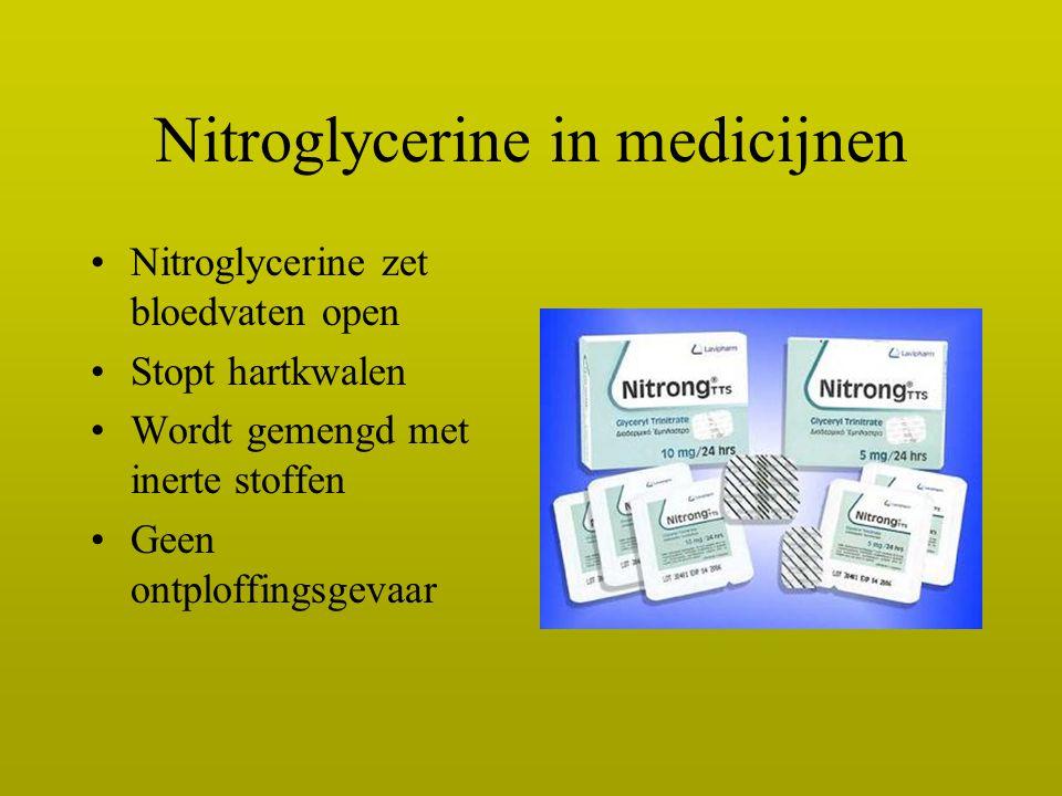 Nitroglycerine in medicijnen Nitroglycerine zet bloedvaten open Stopt hartkwalen Wordt gemengd met inerte stoffen Geen ontploffingsgevaar