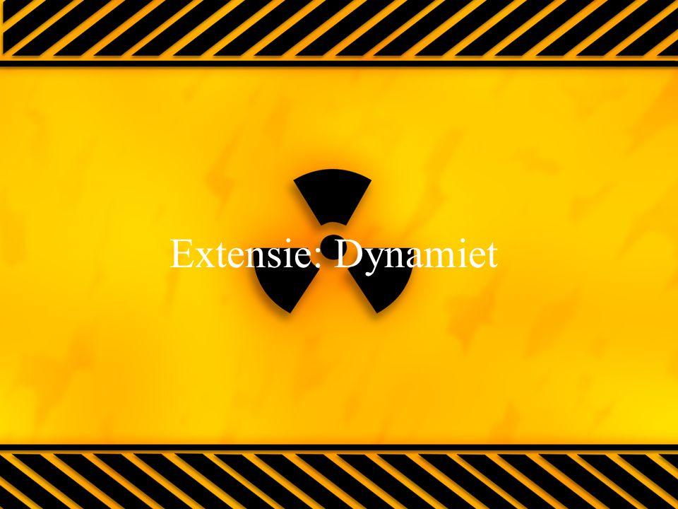 Extensie: Dynamiet