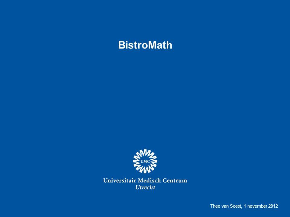 BistroMath Theo van Soest, 1 november 2012