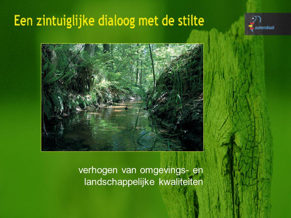 verhogen van omgevings- en landschappelijke kwaliteiten