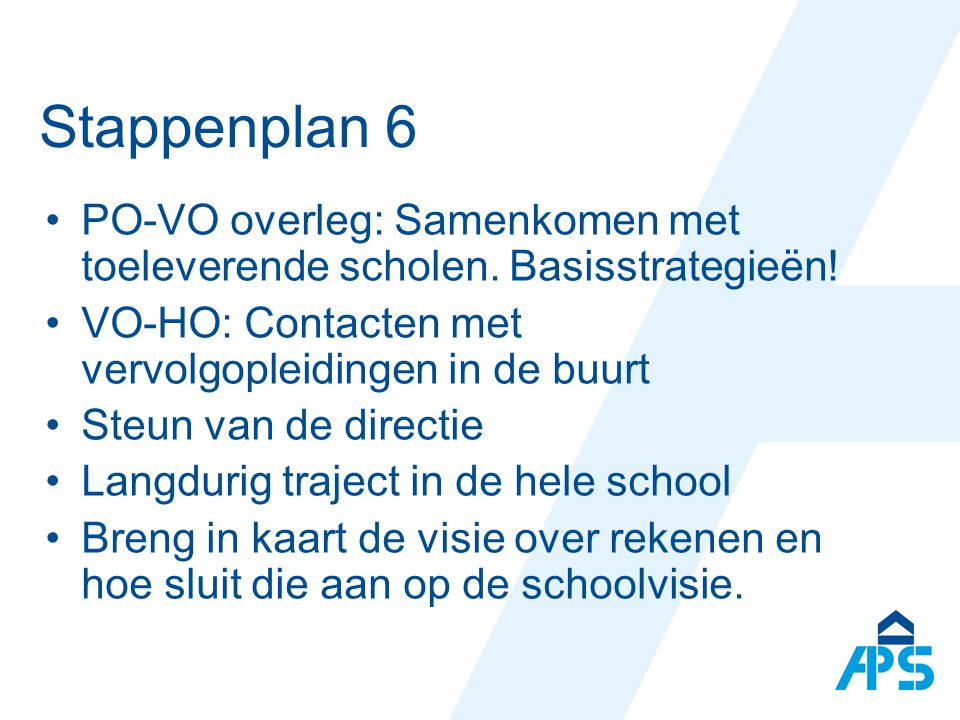 Stappenplan 6 PO-VO overleg: Samenkomen met toeleverende scholen.